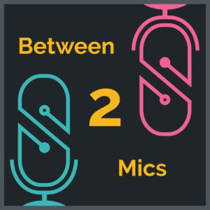 Between 2 Mics Cover Art