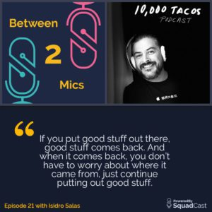 Between 2 Mics - Isidro Salas