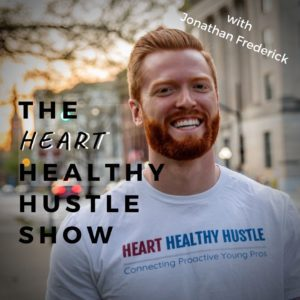 The Heart Healthy Hustle Podcast