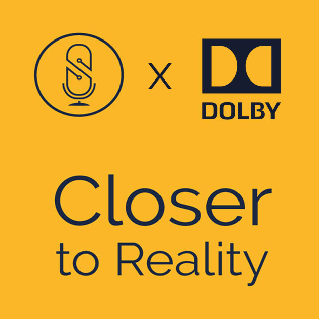 Closer to Reality with Dolby Sound