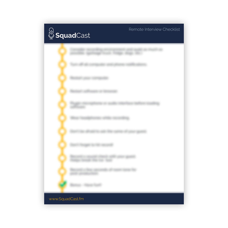 Remote Interview Checklist | SquadCast.fm Podcast Recording Software