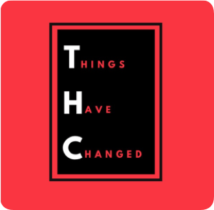 Things Have Changed Podcast