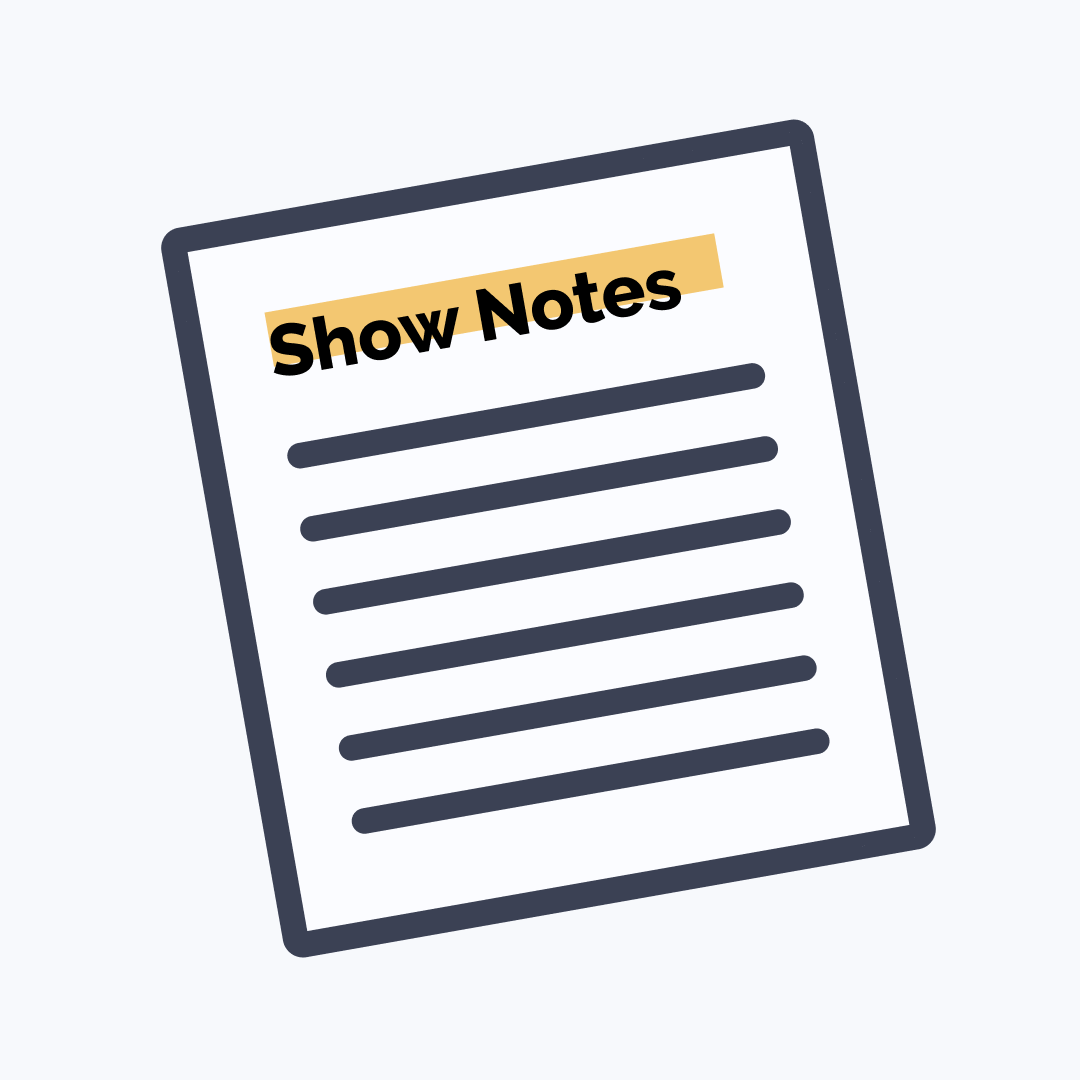 Create Amazing & Effective Podcast Show Notes