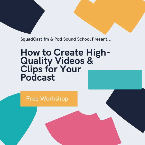 How to Create High-Quality Videos and Clips for Your Podcast